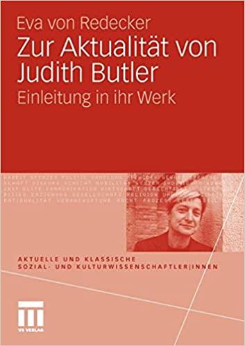 <h3>Zur Aktualität von Judith Butler. Eine Einleitung in ihr Werk. Wiesbaden: VS Verlag (2011).</h3>